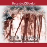 Cold Springs, Rick Riordan