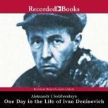 One Day in the Life of Ivan Denisovich, Aleksandr Solzhenitsyn