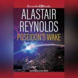 Poseidon's Wake Poseidon's Children, Alastair Reynolds
