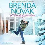 A Family of Her Own, Brenda Novak
