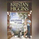 Anything for You, Kristan Higgins