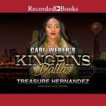 Carl Weber's Kingpins Dallas, Treasure Hernandez