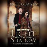 Secrets of Neverak, Jacob Gowans