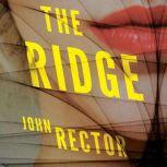 The Ridge, John Rector