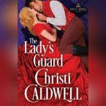 The Lady's Guard, Christi Caldwell