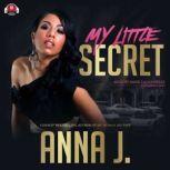 My Little Secret, Anna J.