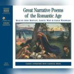 Great Narrative Poems of the Romantic Age, John Keats, Alfred, Lord Tennyson, William Wordsworth, Samuel Taylor Coleridge, William Morris, George Crabbe