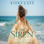 The Siren, Kiera Cass