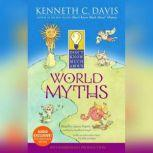Don't Know Much About World Myths, Kenneth C. Davis