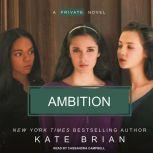 Ambition, Kate Brian