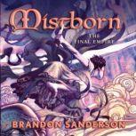 Mistborn The Final Empire, Brandon Sanderson