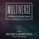 Multiverse Exploring Poul Andersons Worlds, Unknown