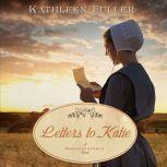 Letters to Katie, Kathleen Fuller