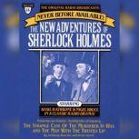 The Strange Case of the Murderer in Wax and Man with the Twisted Lip The New Adventures of Sherlock Holmes, Episode #14, Anthony Boucher