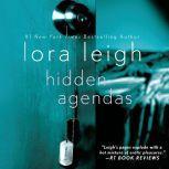 Hidden Agendas, Lora Leigh