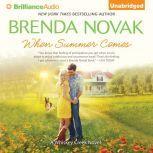 When Summer Comes, Brenda Novak
