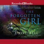 The Forgotten Girl, David Bell