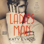 Ladies Man, Katy Evans