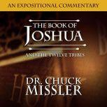 Joshua and The Twelve Tribes:, Chuck Missler