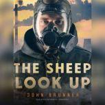 The Sheep Look Up, John Brunner