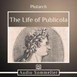The Life of Publicola, Plutarch