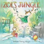 Zoe's Jungle, Bethanie Deeney Murguia