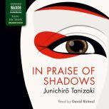 In Praise of Shadows, Junichir? Tanizaki