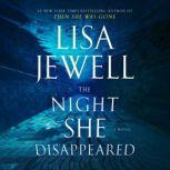 The Night She Disappeared A Novel, Lisa Jewell