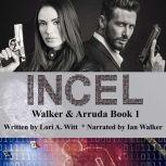 Incel, Lori A. Witt
