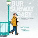 Our Subway Baby, Peter Mercurio