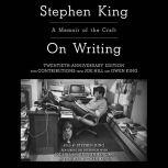 On Writing A Memoir Of The Craft, Stephen King