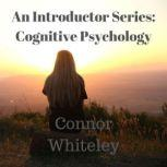 The Cognitive Approach to Behaviour