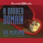 A Darker Domain, Val McDermid