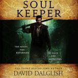 Soulkeeper, David Dalglish