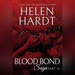 Blood Bond: 12, Helen Hardt