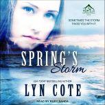 Spring's Storm: Clean Wholesome Mystery and Romance, Lyn Cote