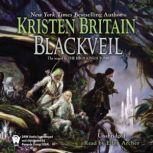 Blackveil Book Four of Green Rider, Kristen Britain