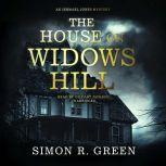 The House on Widows Hill, Simon R. Green