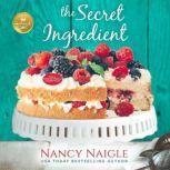 Secret Ingredient, The, Nancy Naigle
