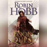 Fool's Quest Book II of the Fitz and the Fool trilogy, Robin Hobb