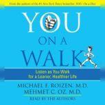 You: On A Walk, Michael F. Roizen