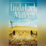 Angelfire, Linda Lael Miller