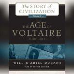 The Age of Voltaire A History of Civlization in Western Europe from 1715 to 1756, with Special Emphasis on the Conflict between Religion and Philosophy, Will Durant; Ariel Durant