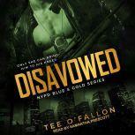 Disavowed, Tee O'Fallon