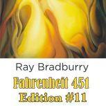 Fahrenheit 451 Edition #11, Ray Bradbury