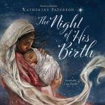 Night of His Birth, The, Katherine Paterson