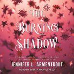 The Burning Shadow, Jennifer L. Armentrout