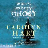 Merry, Merry Ghost, Carolyn Hart