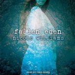 Fallen Eden, Nicole Williams
