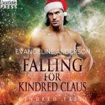 Falling for Kindred Claus A Kindred Tales Novel, Evangeline Anderson